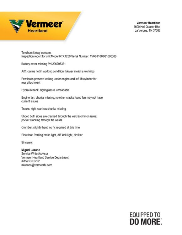 See attached inspection report from Vermeer